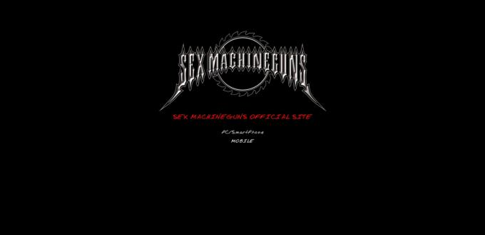 SEX MACHINEGUNS OFFICIAL SITE http://sexmachineguns.smg-fire.com/